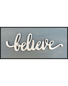 """WS1002 Believe Sign 8"""" wide x 2 1/2"""" tall"""