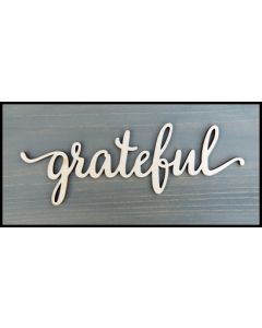 "WS2207 Grateful Sign 8"" wide x 2 7/8"" tall"