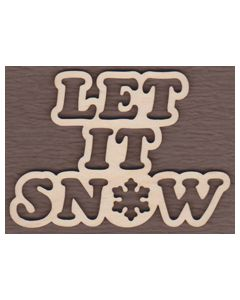 WT2106-Laser cut Let it Snow Sign-Cutout