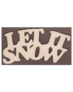 WT2101-Laser cut Let it Snow Sign