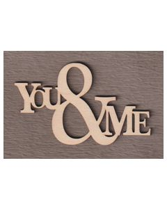 """WS2403 You & Me Sign 8"""" wide x 4 7/8"""" tall"""